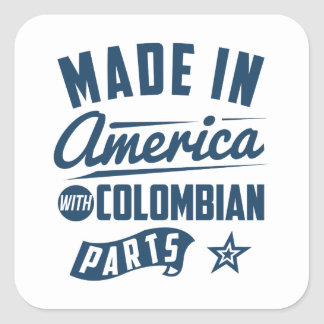 Made In America With Colombian Parts Square Sticker