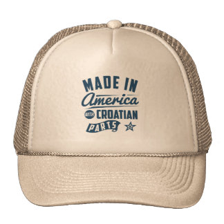 Made In America With Croatian Parts Cap