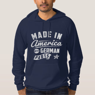 Made In America With German Parts Hoodie