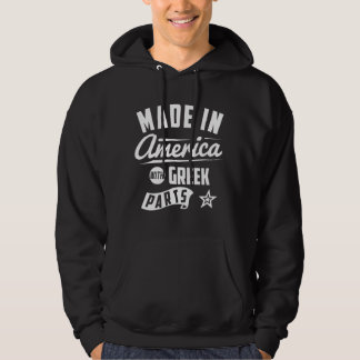 Made In America With Greek Parts Hoodie