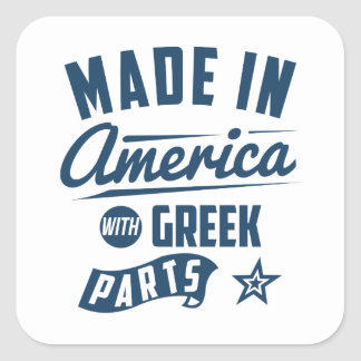 Made In America With Greek Parts Square Sticker