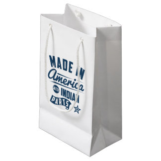 Made In America With Indian Parts Small Gift Bag
