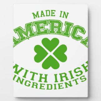 Made in America with Irish ingredients Plaque