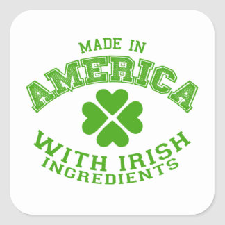 Made in America with Irish ingredients Square Sticker