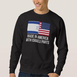 Made In America With Israeli Parts Sweatshirt
