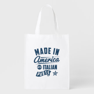Made In America With Italian Parts Reusable Grocery Bag