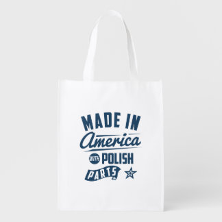 Made In America With Polish Parts Reusable Grocery Bag