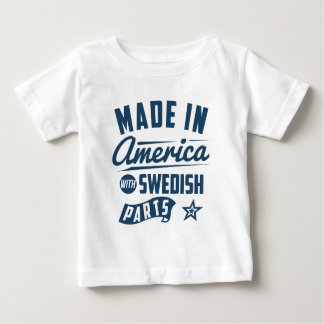 Made In America With Swedish Parts Baby T-Shirt