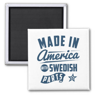 Made In America With Swedish Parts Square Magnet