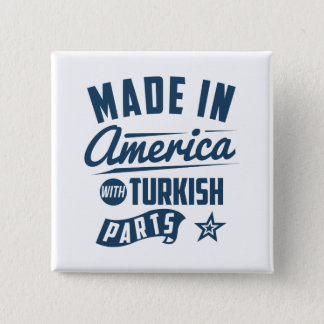 Made In America With Turkish Parts 15 Cm Square Badge