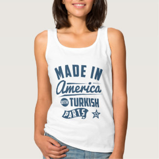 Made In America With Turkish Parts Singlet