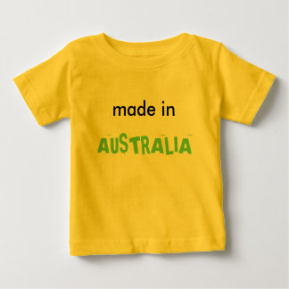 Made in AUSTRALIA Baby T-Shirt
