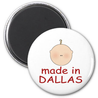 Made In Dallas Texas Gift 6 Cm Round Magnet