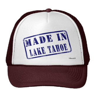 Made in Lake Tahoe Cap