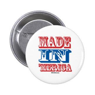 Made in 'Merica 6 Cm Round Badge