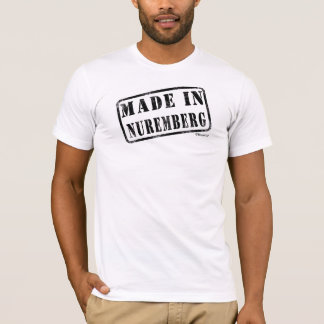 Made in Nuremberg T-Shirt