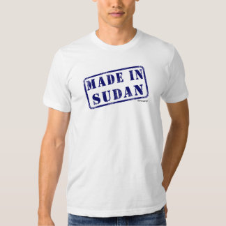 Made in Sudan T Shirt