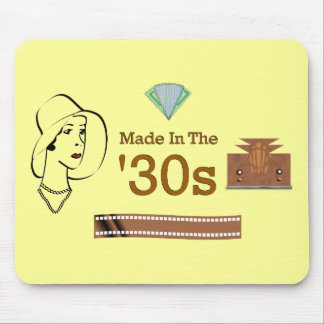 Made In The 30s Mouse Pad