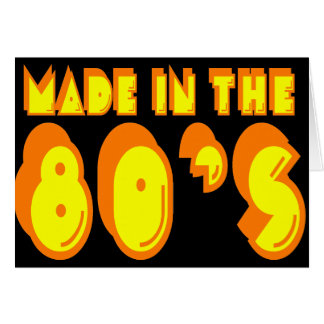 Made in the 80's card
