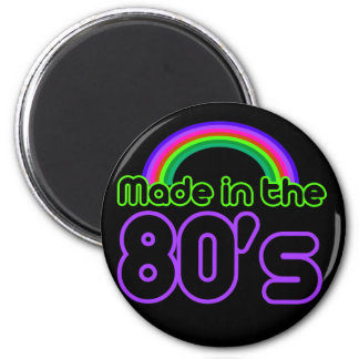 Made in the 80's magnet