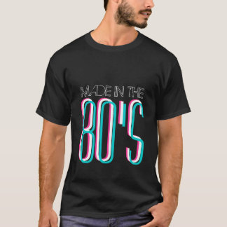 Made in the 80's t shirt | 1980's retro