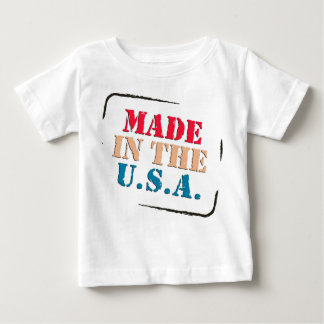 MADE IN THE USA BABY T-Shirt