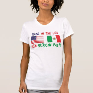 Made In The USA With Mexican Parts Woman's Shirts