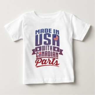 Made In USA With Canadian Parts Baby T-Shirt