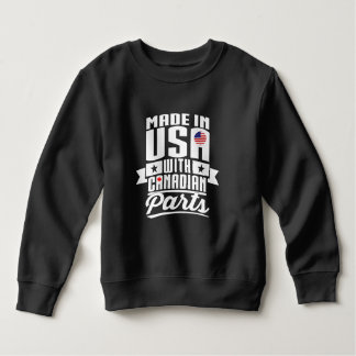 Made In USA With Canadian Parts Sweatshirt