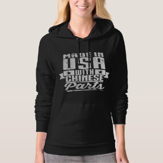 Made In USA With Chinese Parts Hoodie