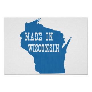 Made In Wisconsin Poster
