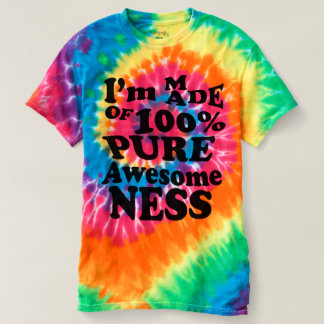 Made of 100% Pure Awesomeness Shirts