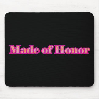 Made of Honor Mouse Pads