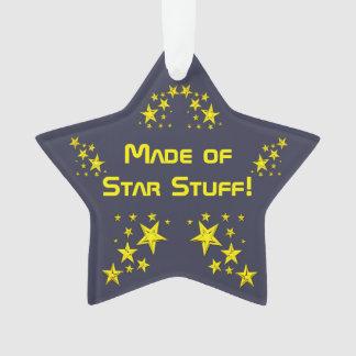 """Made of Star Stuff!"" Customizable Ornament"