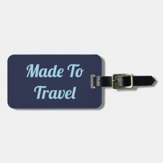 Made To Travel Luggage Tag