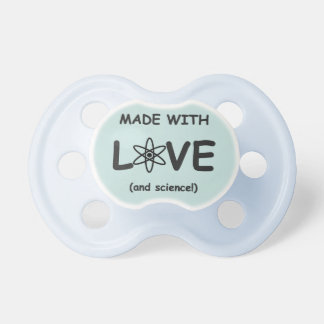 Made With Love (and science) Baby Pacifier