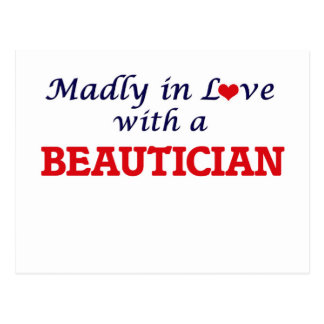 Madly in love with a Beautician Postcard