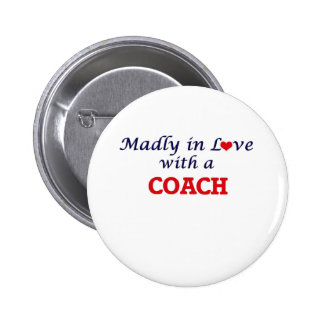Madly in love with a Coach 6 Cm Round Badge