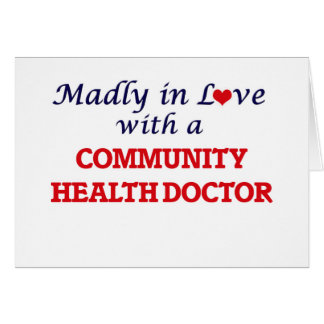 Madly in love with a Community Health Doctor Card