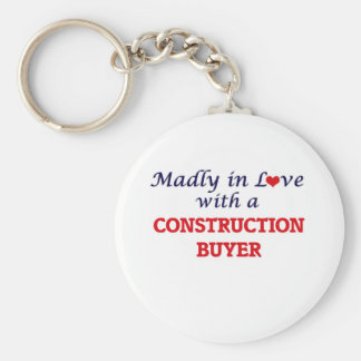 Madly in love with a Construction Buyer Basic Round Button Key Ring