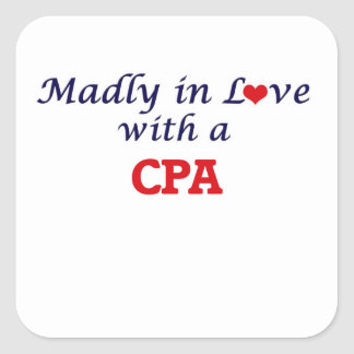 Madly in love with a Cpa Square Sticker