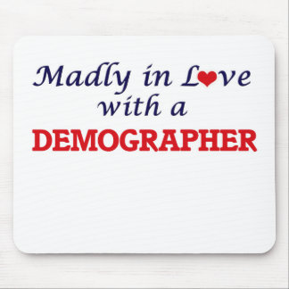 Madly in love with a Demographer Mouse Pad