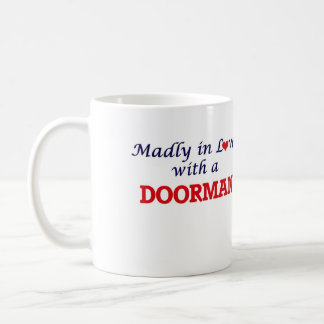 Madly in love with a Doorman Coffee Mug