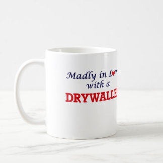 Madly in love with a Drywaller Coffee Mug
