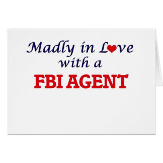 Madly in love with a Fbi Agent Card
