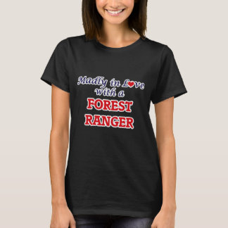 Madly in love with a Forest Ranger T-Shirt