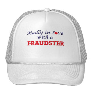 Madly in love with a Fraudster Cap