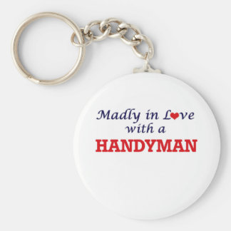 Madly in love with a Handyman Basic Round Button Key Ring