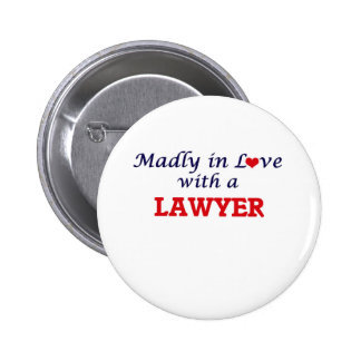 Madly in love with a Lawyer 6 Cm Round Badge