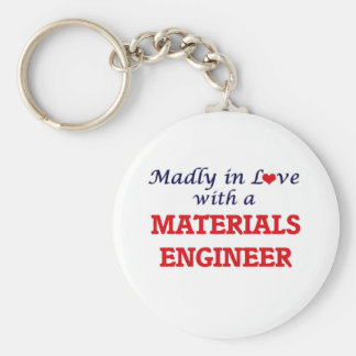 Madly in love with a Materials Engineer Basic Round Button Key Ring